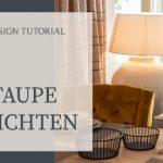 Mit Taupe einrichten Wandfarbe Trendfarbe 2020 Taupe kombinieren Interior Design Tutorial Räume planen Einrichtung Idee Inspiration